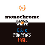 EDDIE PUMPKIN'S HIGH monochrome BLACK and WHITE